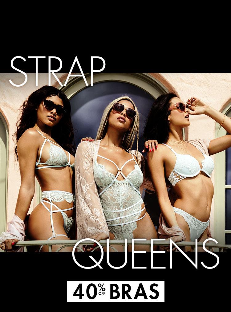 d06a2ad48f Shop now · Strap queens. 40% off bras.
