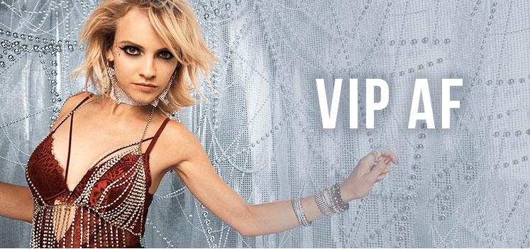 VIP AF.