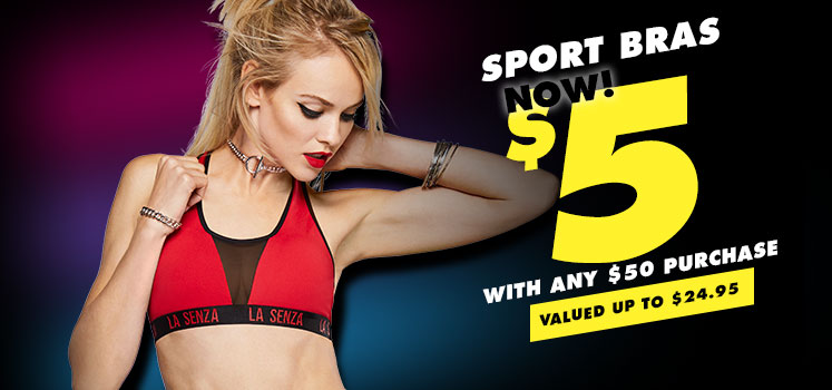 Sport Bras Now $5 With any $50 purchase. Valued up to $24.95.