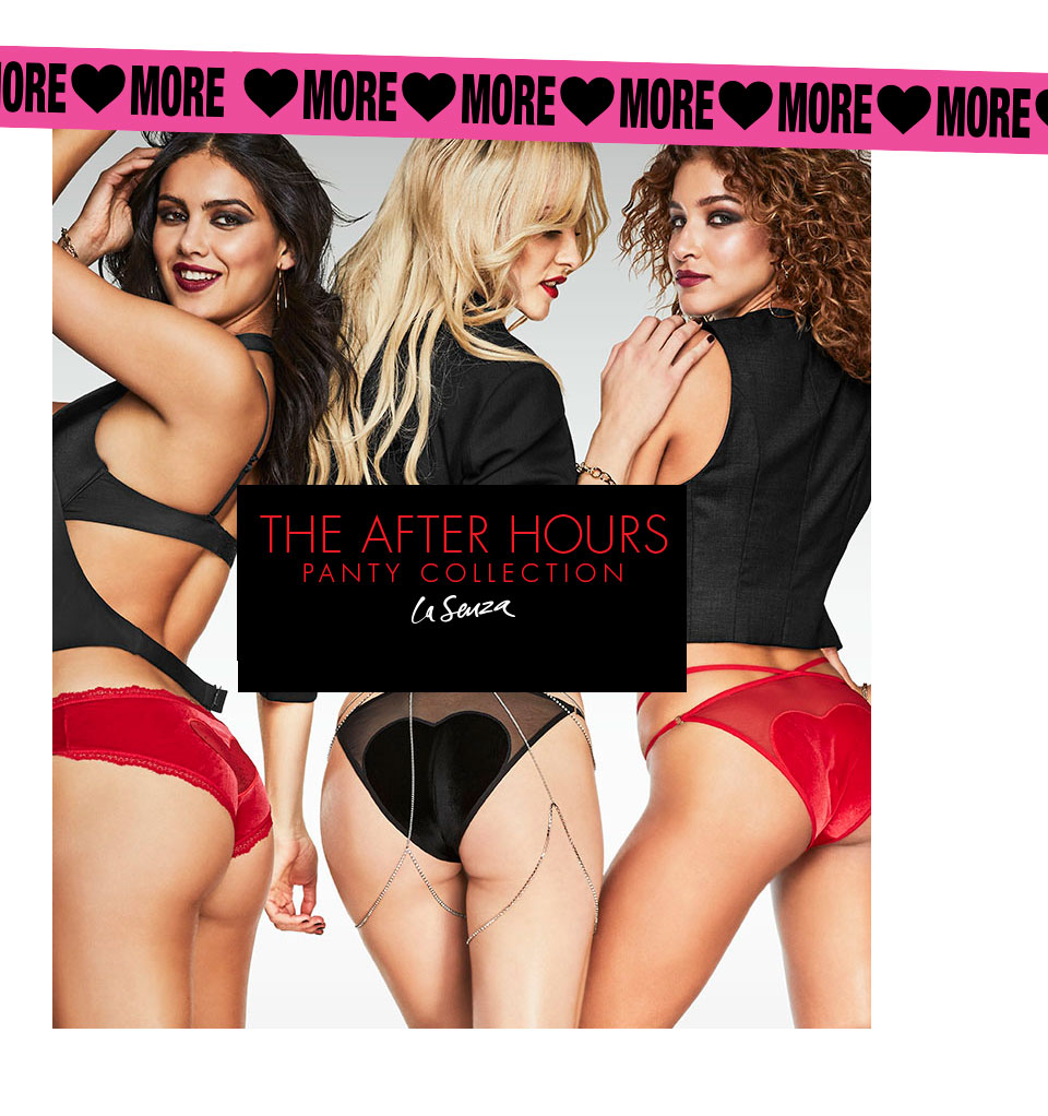 La Senza. The After Hours Panty Collection.