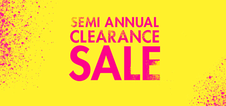 Semi Annual Clearance Sale.