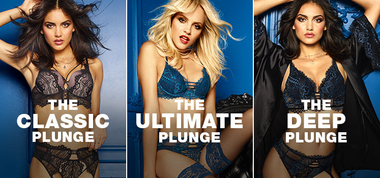 Shop classic plunge. Shop ultimate plunge. Shop the deep plunge.