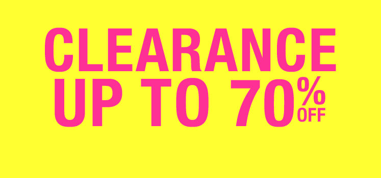 Clearance up to 70% off.