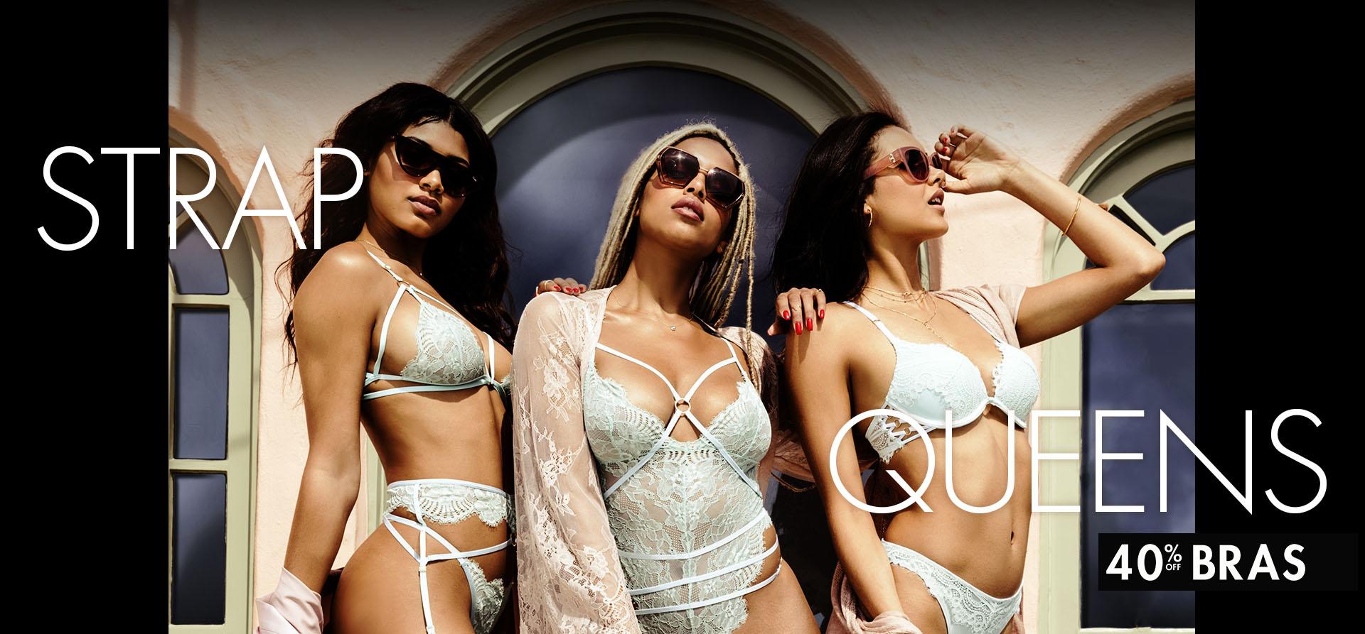 651491ccf Strap queens. 40% off bras. Shop now