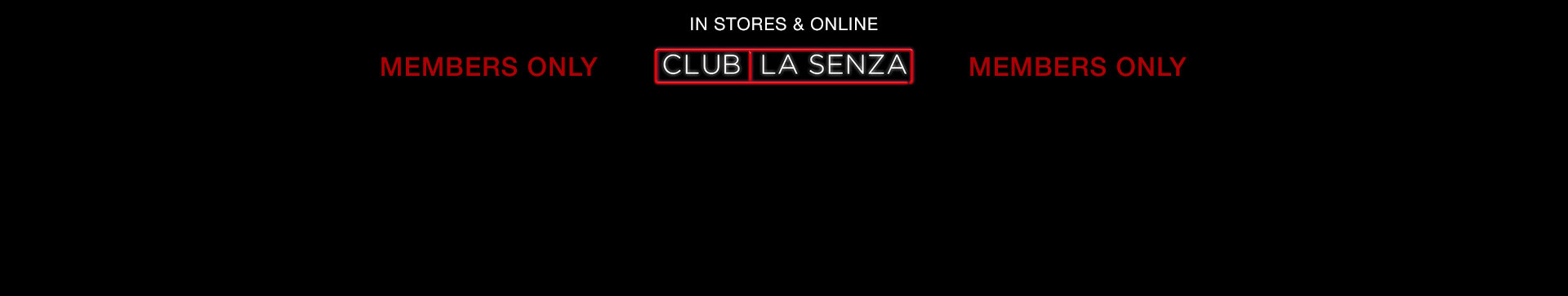 Club La Senza.