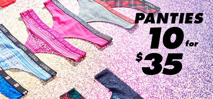 Panties 10 for $35.