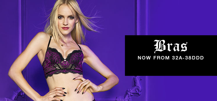 Bras. Now from 32A-38DDD.