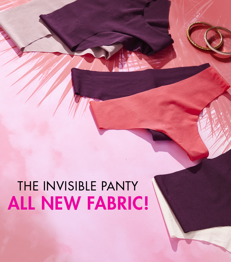 The invisible panty collection. All new fabric!