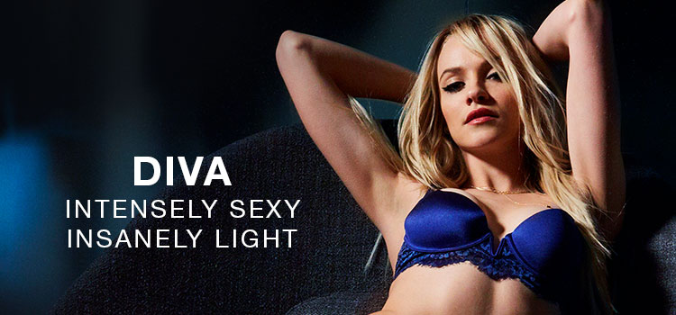 Diva. Intensely sexy. Insanely light.