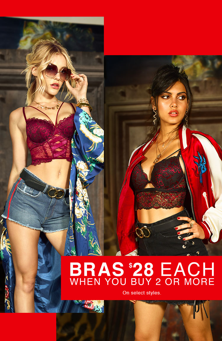 Bras $28 when you buy 2 or more.